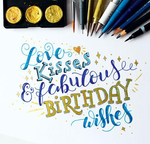 CalliLetters: Brushpens, Gouache-Farben, Fineliner, Pinsel und mehr / Handlettering, handgezeichnete Buchstaben / Geburtstagslettering