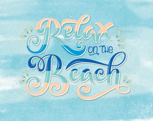 CalliLetters: handgezeichneter Schriftzug, Handlettering, Relax on the Beach