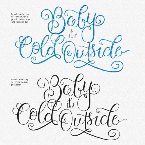 CalliLetters: Brushlettering versus Handlettering, Baby it's cold outside / Workshop, Wien